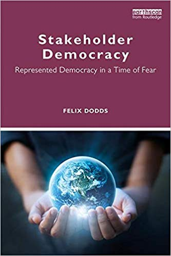 Stakeholder Democracy: Represented Democracy in a Time of Fear Cover