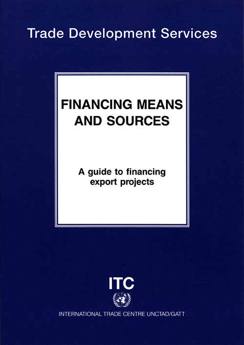 FINANCING MEANS & SOURCES