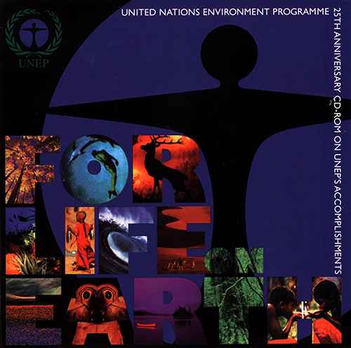 FOR LIFE ON EARTH CD-ROM: UNEP