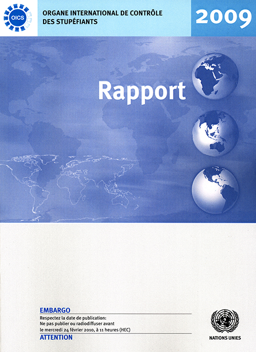 RAPPORT ORGANE INTL CONTROLE 2009