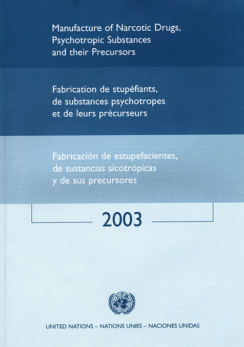 MANUFACTURE NARCOTIC DRUGS 2003