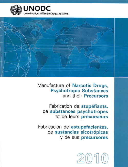 MANUFACTURE NARCOTIC DRUGS 2010