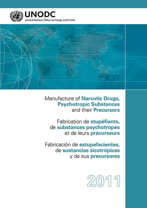 MANUFACTURE NARCOTIC DRUGS 2011