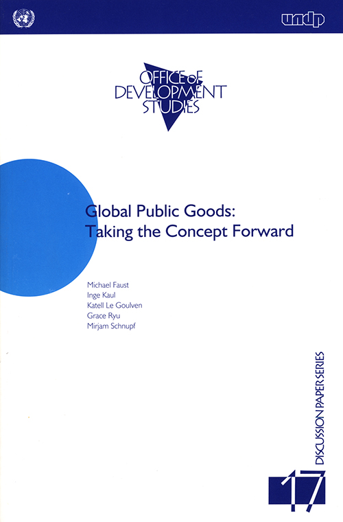 GLOBAL PUBLIC GOODS TAKING THE