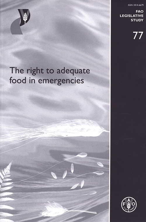 RIGHT TO ADEQUATE FOOD IN EMERGENC