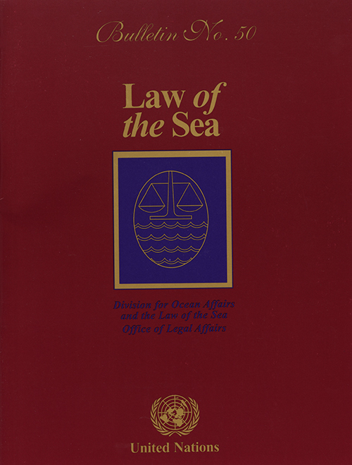 LAW OF THE SEA BULLETIN #50