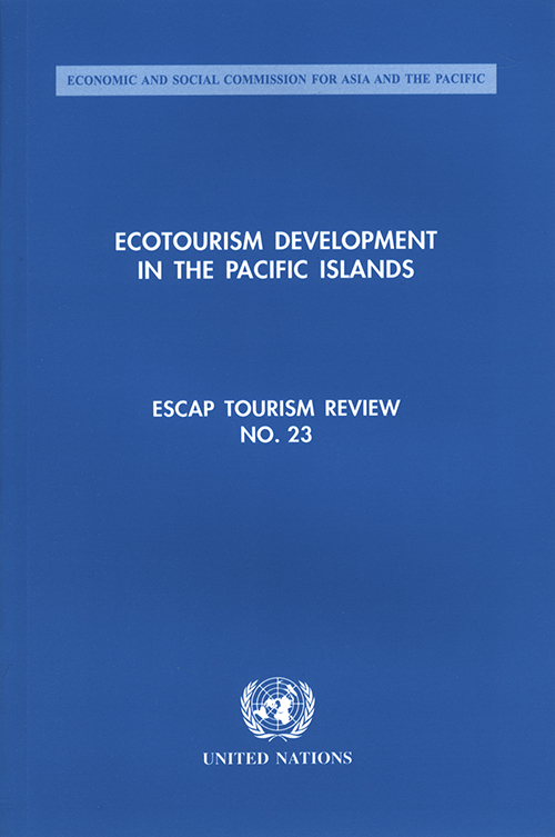 ECOTOURISM DEVELOPMENT IN THE PACI
