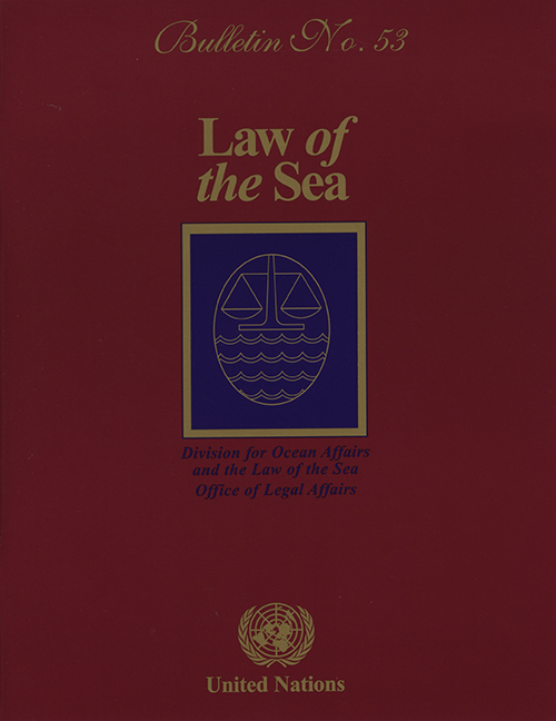 LAW OF THE SEA BULLETIN #53