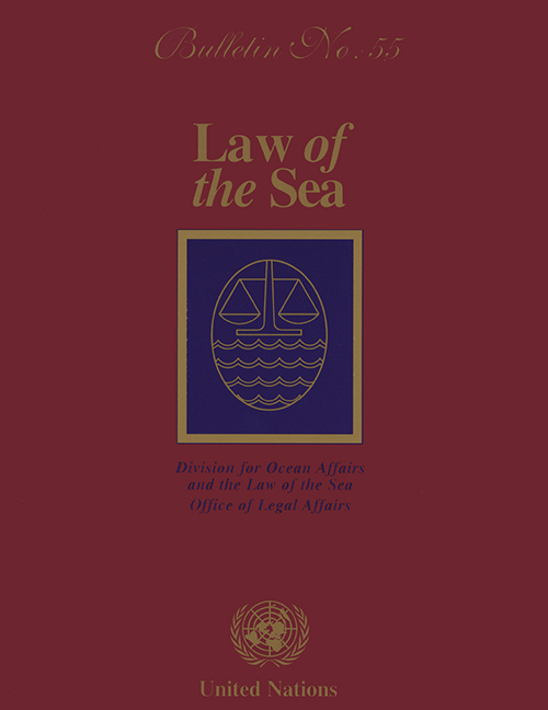 LAW OF THE SEA BULLETIN #55