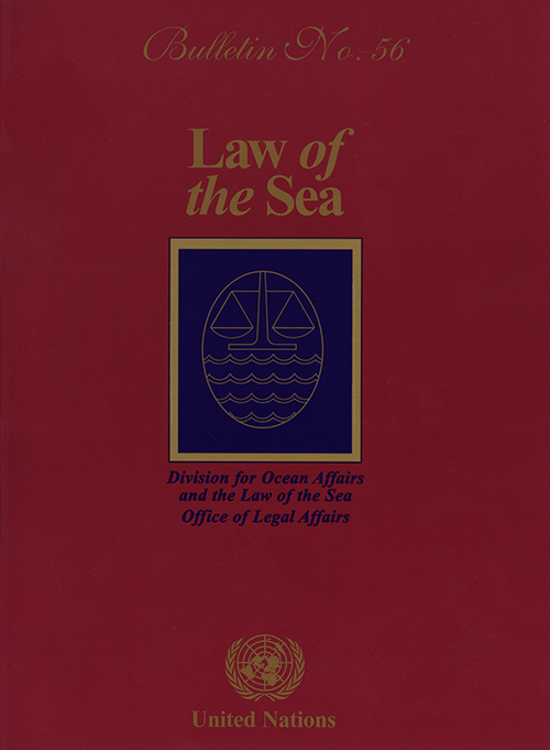 LAW OF THE SEA BULLETIN #56