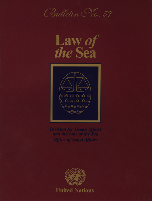 LAW OF THE SEA BULLETIN #57