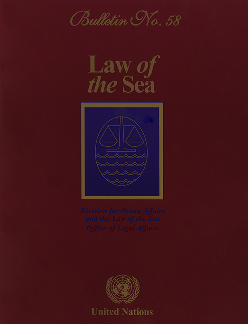LAW OF THE SEA BULLETIN #58