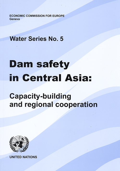 DAM SAFETY IN CENTRAL ASIA