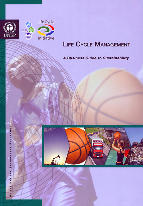 LIFE CYCLE MANAGEMENT A BUSINESS