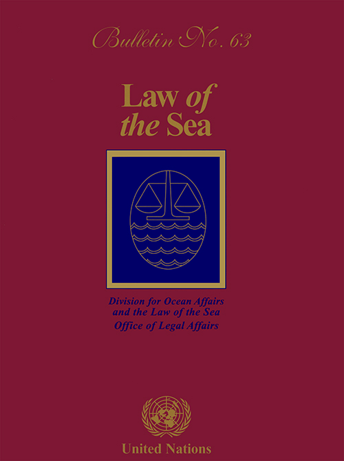 LAW OF THE SEA BULLETIN #63