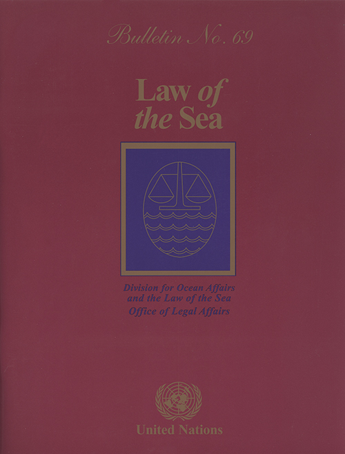 LAW OF THE SEA BULLETIN #69