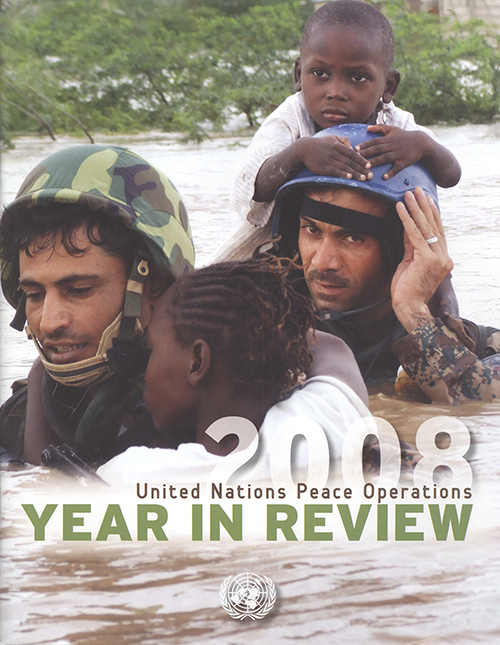 YEAR IN REVIEW 2008 UN PEACE OPER