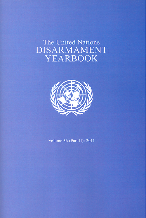 UN DISARMAMENT YRBK 2011 V36 P2