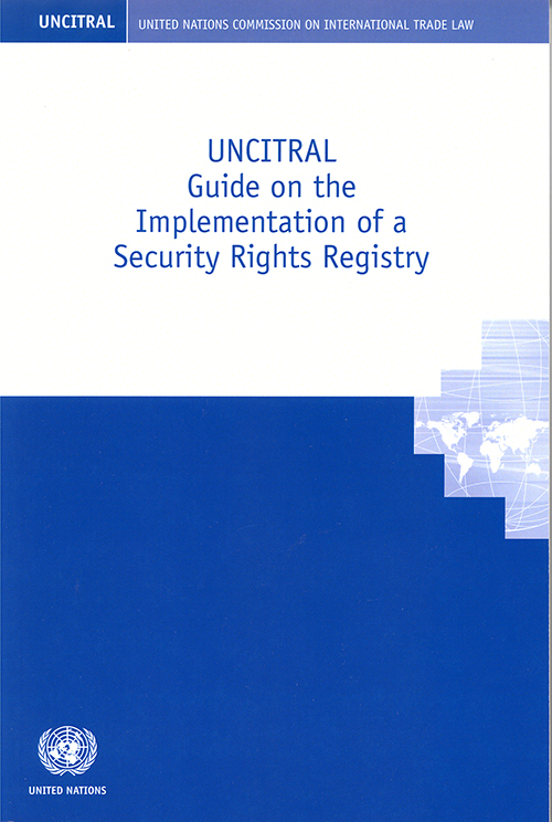 UNCITRAL GUIDE IMPLEMENT SECUR