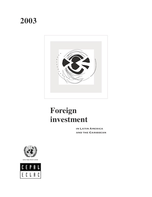 FOREIGN DIRECT INVEST LAT AME 2003