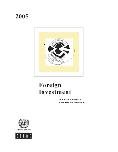 FOREIGN DIRECT INVEST LAT AME 2005