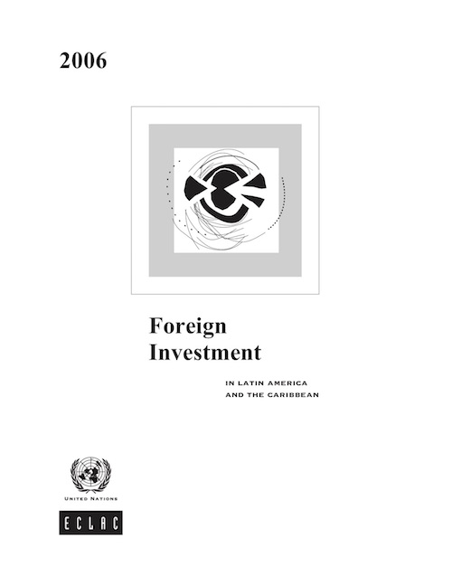 FOREIGN DIRECT INVEST LAT AME 2006