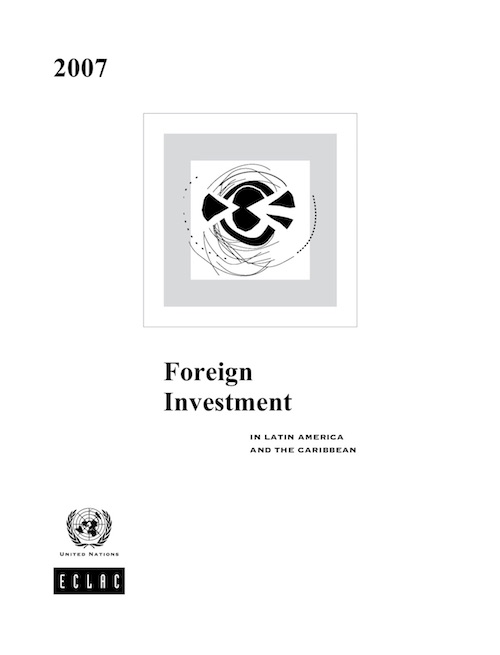 FOREIGN DIRECT INVEST LAT AME 2007