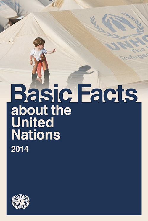 BASIC FACTS ABOUT THE UN 2014