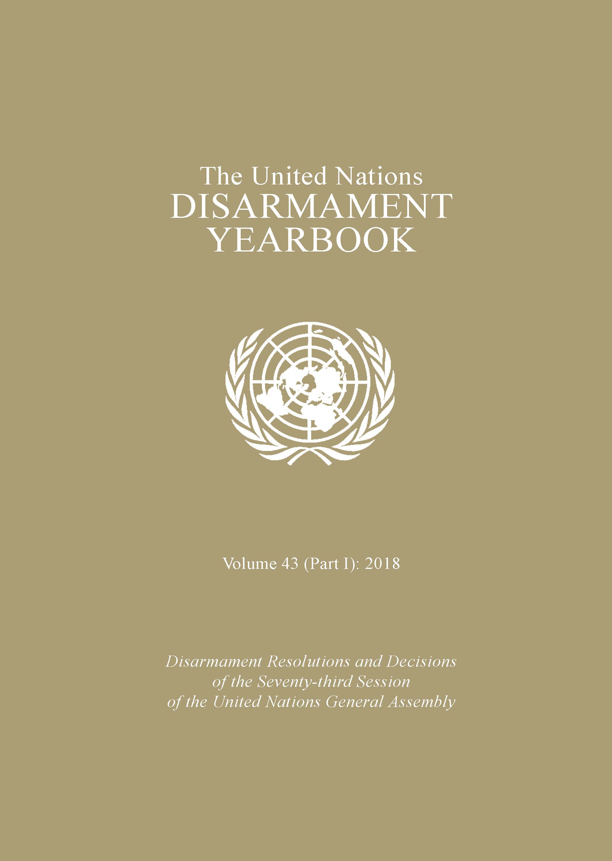 UN DISARMAMENT YRBK 2018 V43 P1