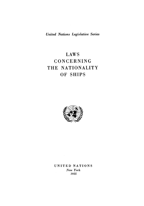 LAWS CONCERN NATIONALITY OF SHIPS