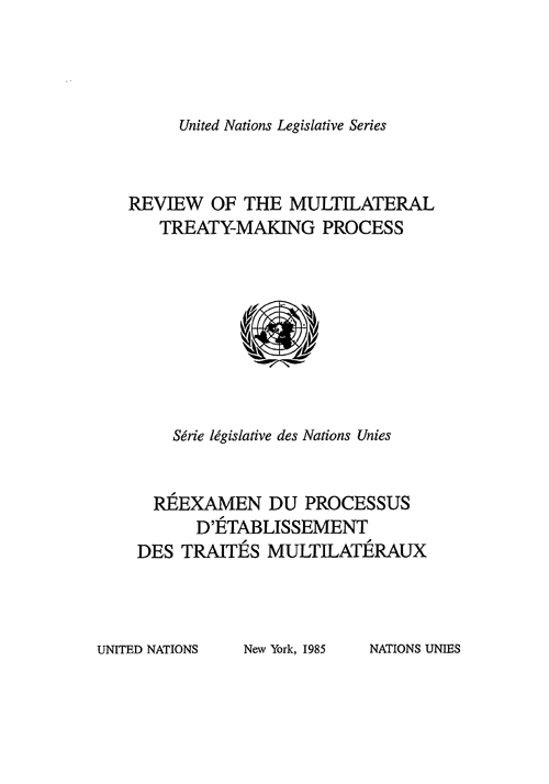 REVIEW OF MULTILATER TREATY-MAKING