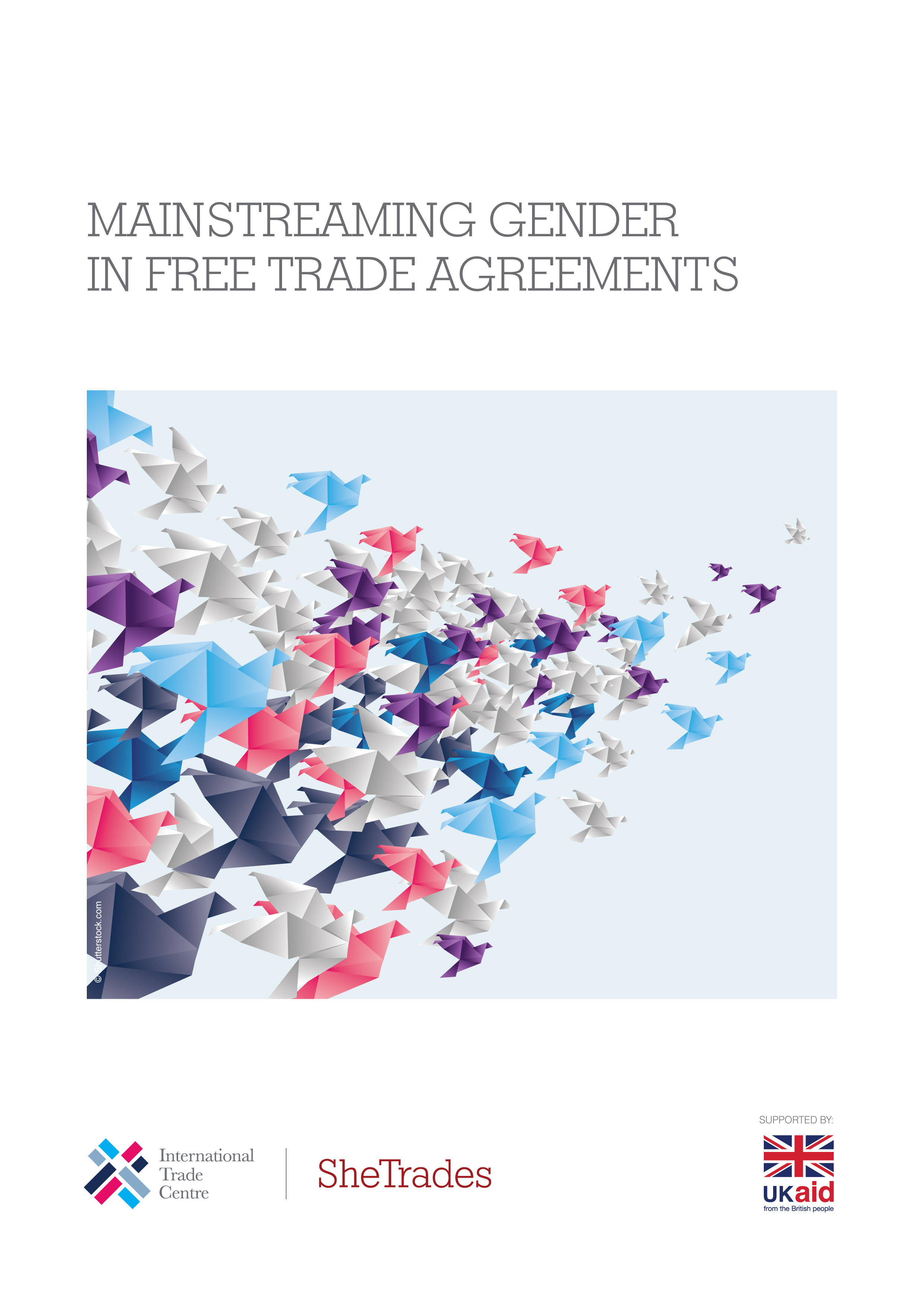 MAINSTREAMING GENDER IN FREE TRADE