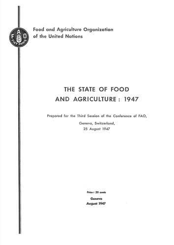 STATE OF FOOD & AGRICULTURE 1947