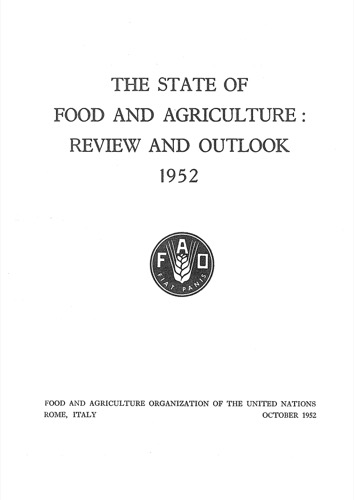 STATE OF FOOD & AGRICULTURE 1952