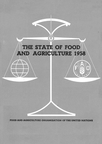 STATE OF FOOD & AGRICULTURE 1958