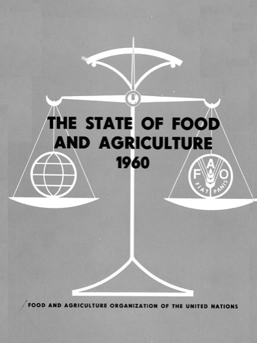 STATE OF FOOD & AGRICULTURE 1960