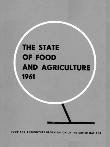 STATE OF FOOD & AGRICULTURE 1961