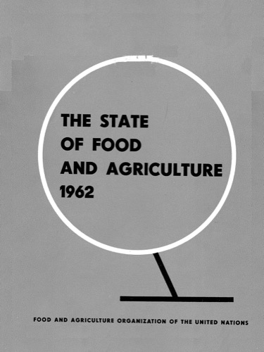 STATE OF FOOD & AGRICULTURE 1962