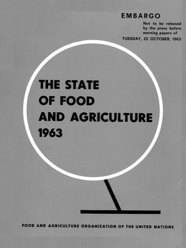 STATE OF FOOD & AGRICULTURE 1963
