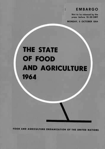 STATE OF FOOD & AGRICULTURE 1964