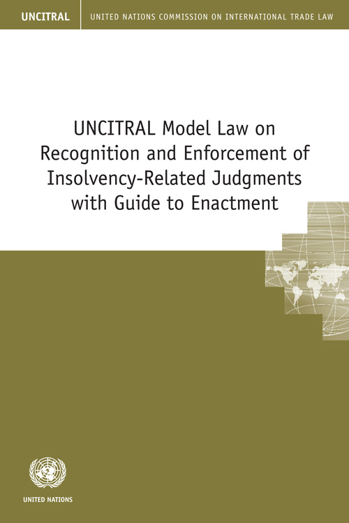 UNCITRAL MODEL LAW RECOGNITION
