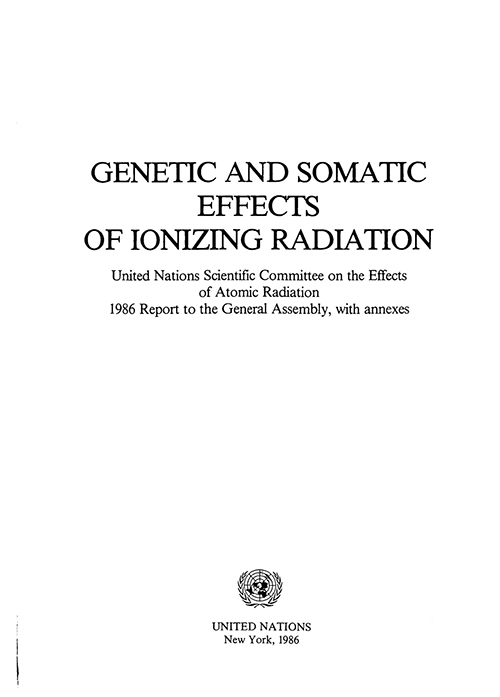UNSCEAR RPT 1986 GENETIC & SOMATIC