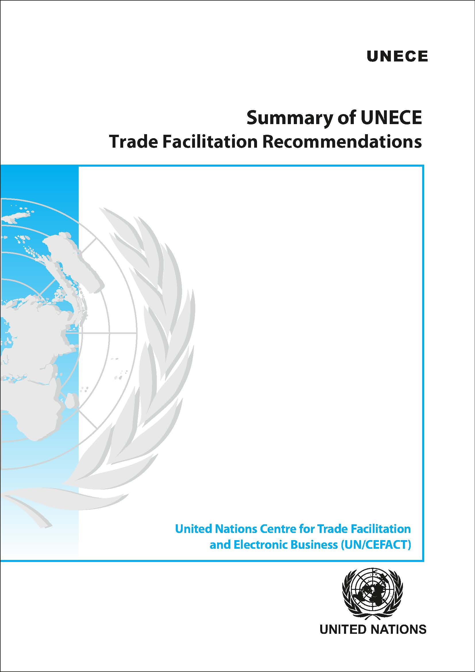 SUMMARY UNECE TRADE FACILIT REC