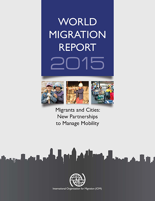 WORLD MIGRATION RPT 2015