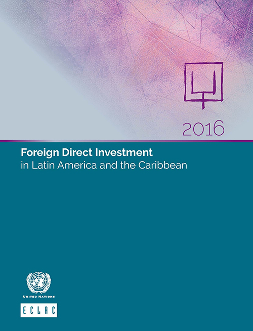 FOREIGN DIRECT INVEST LAT AME 2016