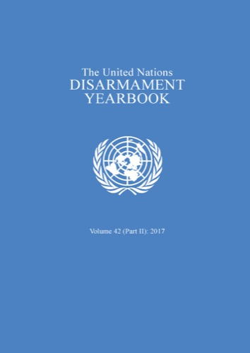 UN DISARMAMENT YRBK 2017 V42 P2