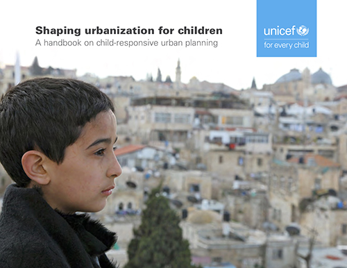 SHAPING URBANIZATION FOR CHILDREN