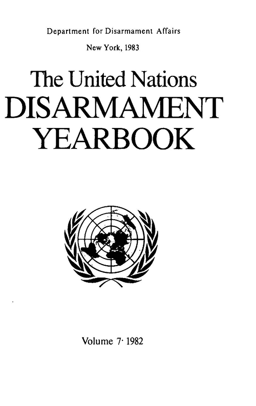 UN DISARMAMENT YRBK 1982 V7