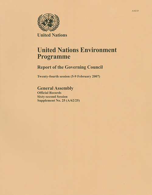 GAOR 62ND SUPP25 GOV COUNCIL UNEP