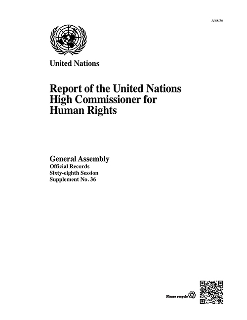 GAOR 68TH SUPP36 OHCHR RPT